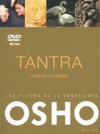 Les piliers de la conscience, Tantra