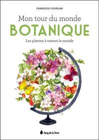 Mon tour du monde botanique