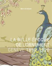 La belle époque de l'ornement