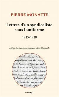 Lettres d'un syndicaliste sous l'uniforme