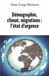 Démographie, climat, migrations
