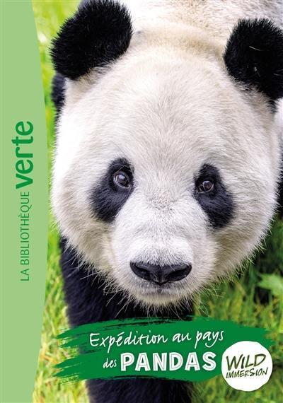 Wild immersion. Vol. 8. Expédition au pays des pandas