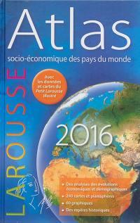Atlas socio-économique des pays du monde 2016