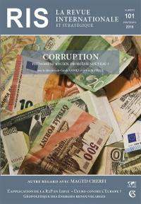 Revue internationale et stratégique. n° 101, Corruption