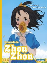 Le monde de Zhou Zhou. Volume 4,