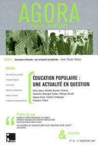 Agora. n° 44, Education populaire