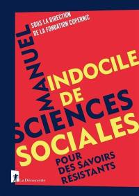 Manuel indocile des sciences sociales