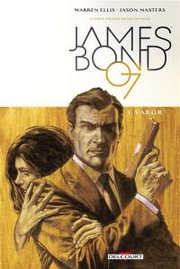 James Bond 007. Volume 1, Vargr