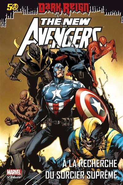 The new Avengers. Volume 6, A la recherche du sorcier suprême