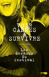 Voir Cannes et survivre