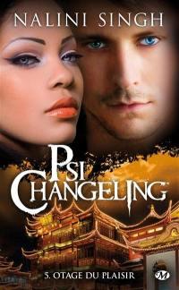 Psi-changeling. Volume 5, Otage du plaisir