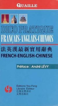 Dico pratique français-anglais-chinois = French-English-Chinese