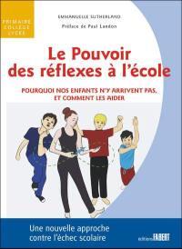 Le pouvoir des réflexes à l'école