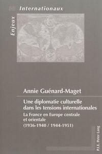 Une diplomatie culturelle dans les tensions internationales
