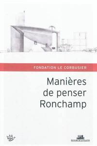 Manières de penser Ronchamp