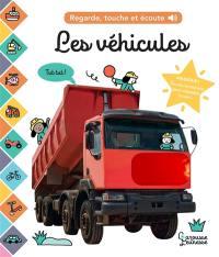 Les véhicules : regarde, touche et écoute