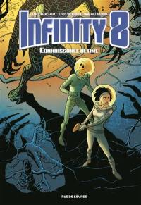 Infinity 8. Volume 6, Connaissance ultime