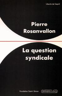La Question syndicale