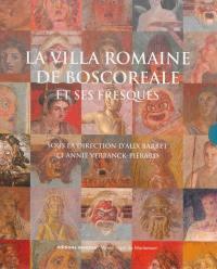 La villa romaine de Boscoreale et ses fresques