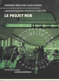 Le projet Hub