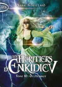 Les héritiers d'Enkidiev. Volume 10, Déchéance