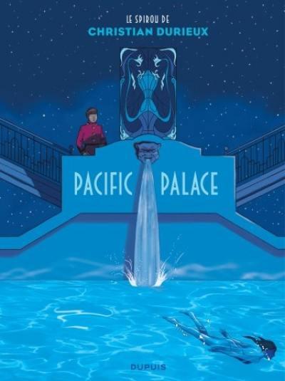 Le spirou de Christian Durieux, Pacific Palace