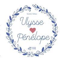 Ulysse aime Pénélope
