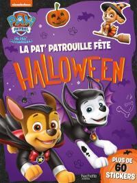La Pat' Patrouille fête Halloween