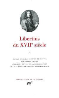 Libertins du XVIIe siècle. Volume 2,