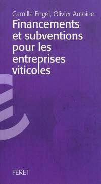 Financements et subventions pour les entreprises viticoles