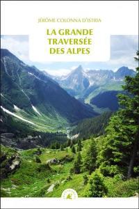 La grande traversée des Alpes