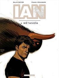 IAN. Volume 4, Métanoïa
