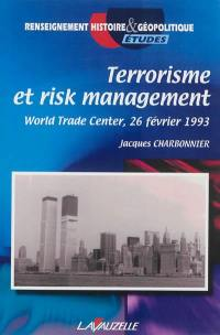 Terrorisme et risk management