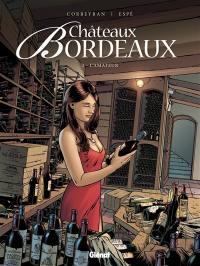 Châteaux Bordeaux. Volume 3, L'amateur