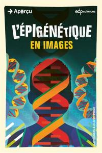 L'épigénétique en images