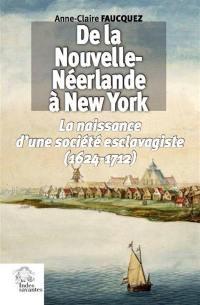 De la Nouvelle-Néerlande à New York