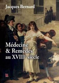 Médecine & remèdes au XVIIIe siècle