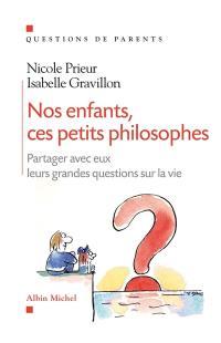 Nos enfants, ces petits philosophes
