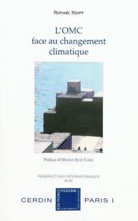L'Organisation mondiale du commerce face au changement climatique