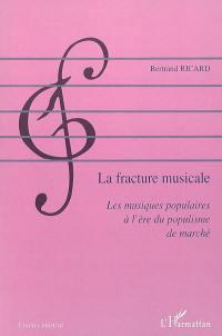 La fracture musicale