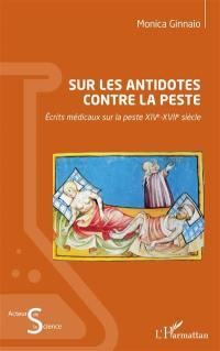 Sur les antidotes contre la peste