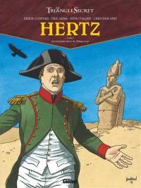 Hertz. Volume 5, La troisième mort de l'Empereur
