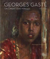 Georges Gasté, 1869-1910