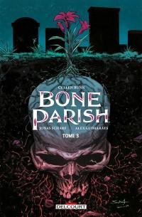 Bone parish. Volume 3,