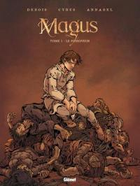 Magus. Volume 1, Le fossoyeur