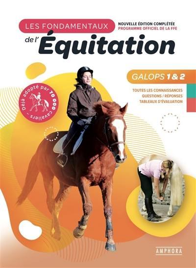 Les fondamentaux de l'équitation, programme officiel de la FFE