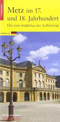Metz, XVIIe-XVIIIe siècle (en allemand)