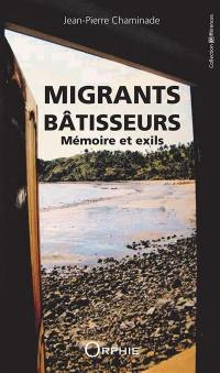 Migrants bâtisseurs