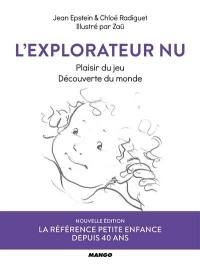 L'explorateur nu