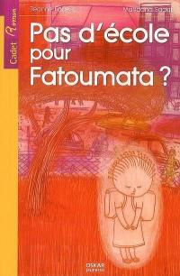 Pas d'école pour Fatoumata ?